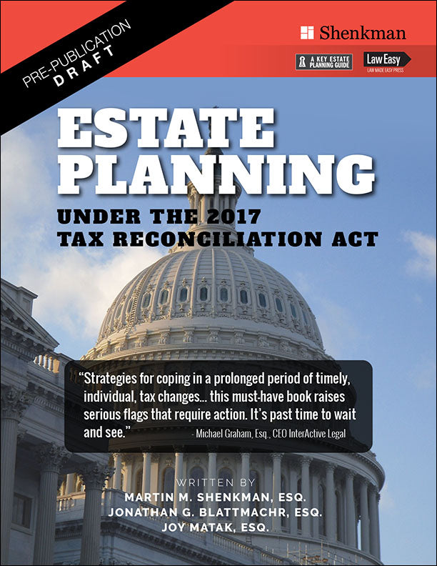 Estate Planning Under the 2017 Tax Reconciliation Act