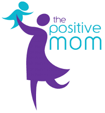 Best Mom Blogs - The Positive Mom
