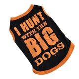 FancyPet I Hunt With The Big Dogs Dog T-Shirt