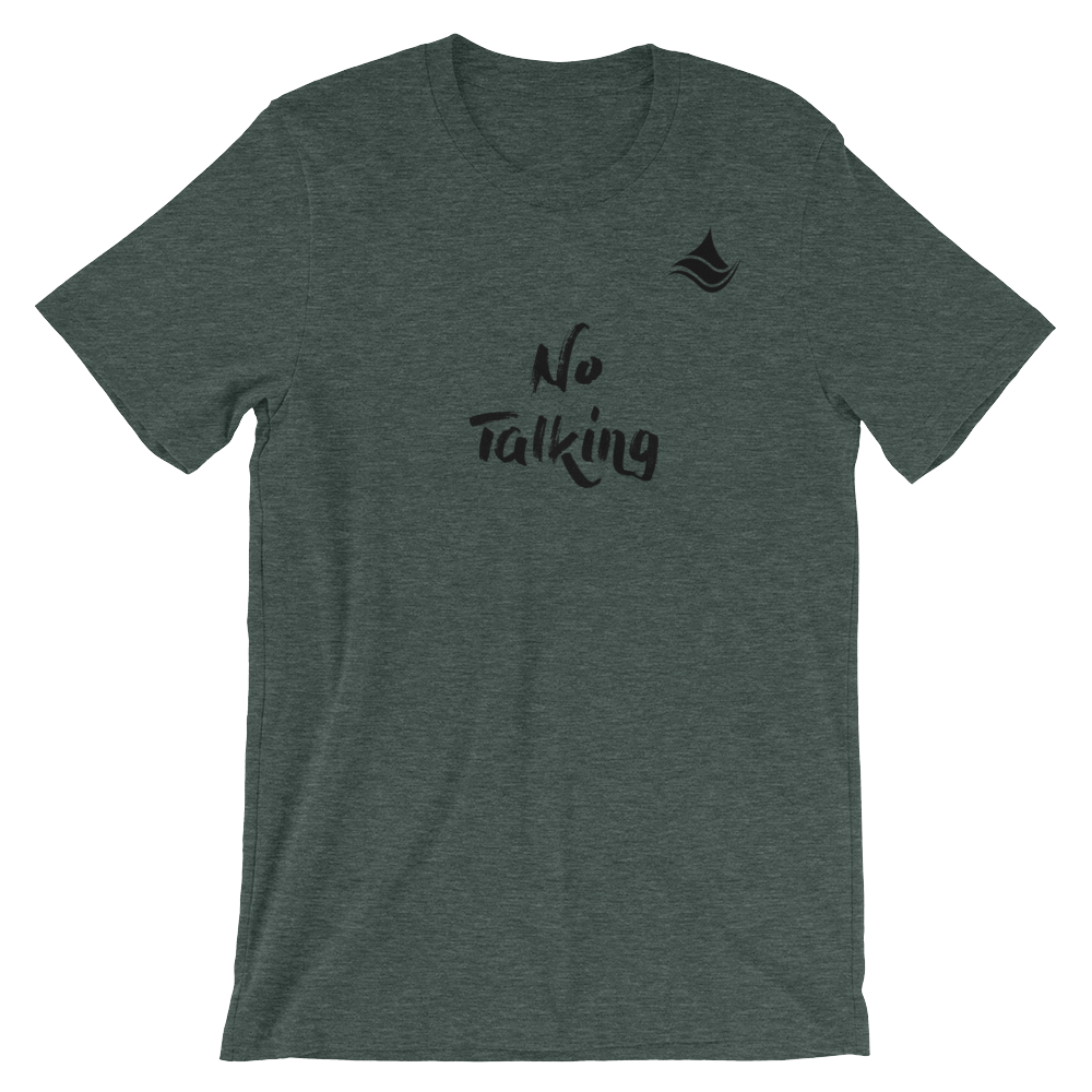 """No Talking"" Riverband® Tee"