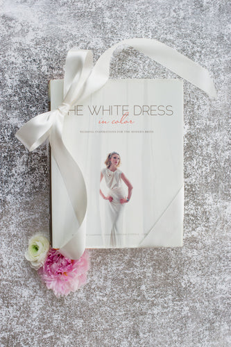 SALE! The White Dress: In Color -- Wedding inspirations for the modern bride