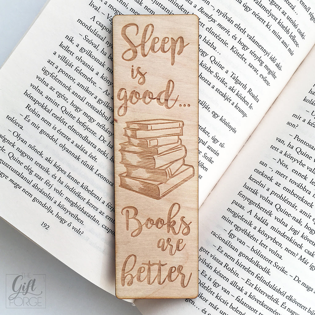 """Sleep is good, books are better"" feliratú könyvjelző"