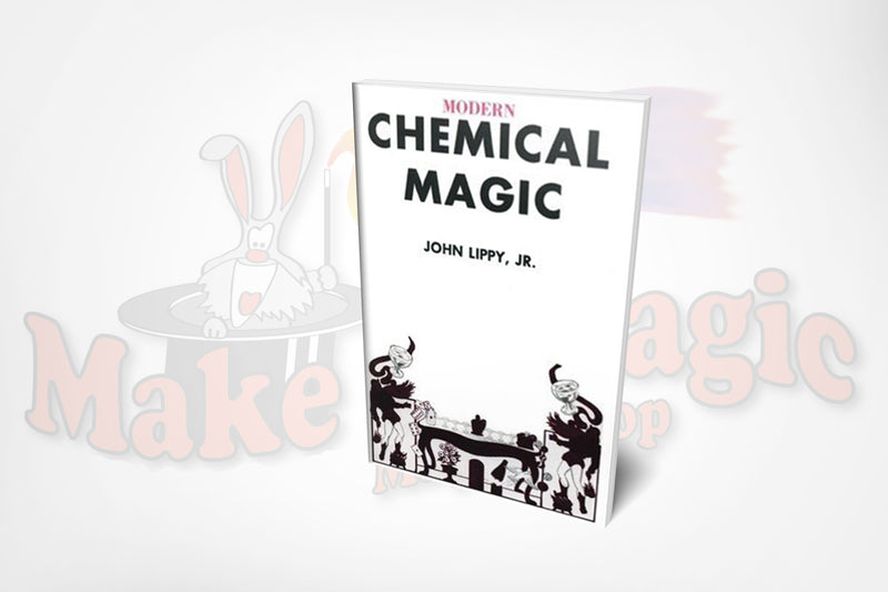 Modern Chemical Magic Make It Magic