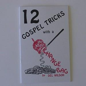 12 GOSPEL TRICKS WITH A CHANGE BAG book