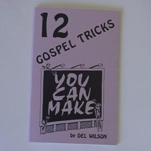 12 GOSPEL TRICKS YOU CAN MAKE book