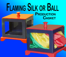 Flaming Silk or Ball Production Casket