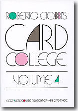 Card College Volume 4 by Roberto Giobbi