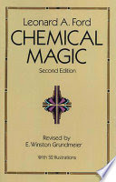 Chemical Magic by Leonard A Ford