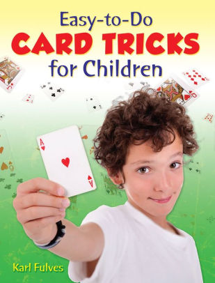 Easy-to-Do Card Tricks for Children by Karl Fulves