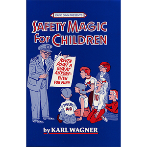 Safety Magic For Children by Karl Wanger