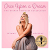 Once Upon A Dream: The Disney Princess Collection