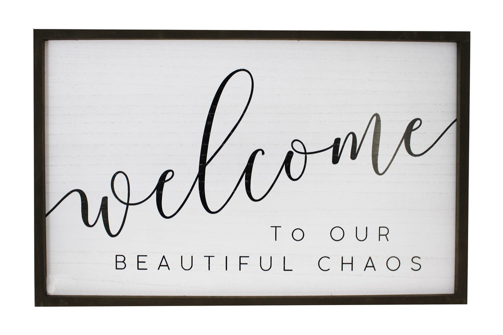 Welcome to Our Beautiful Chaos Sign