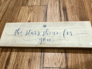 Sign The Stars Shine for You