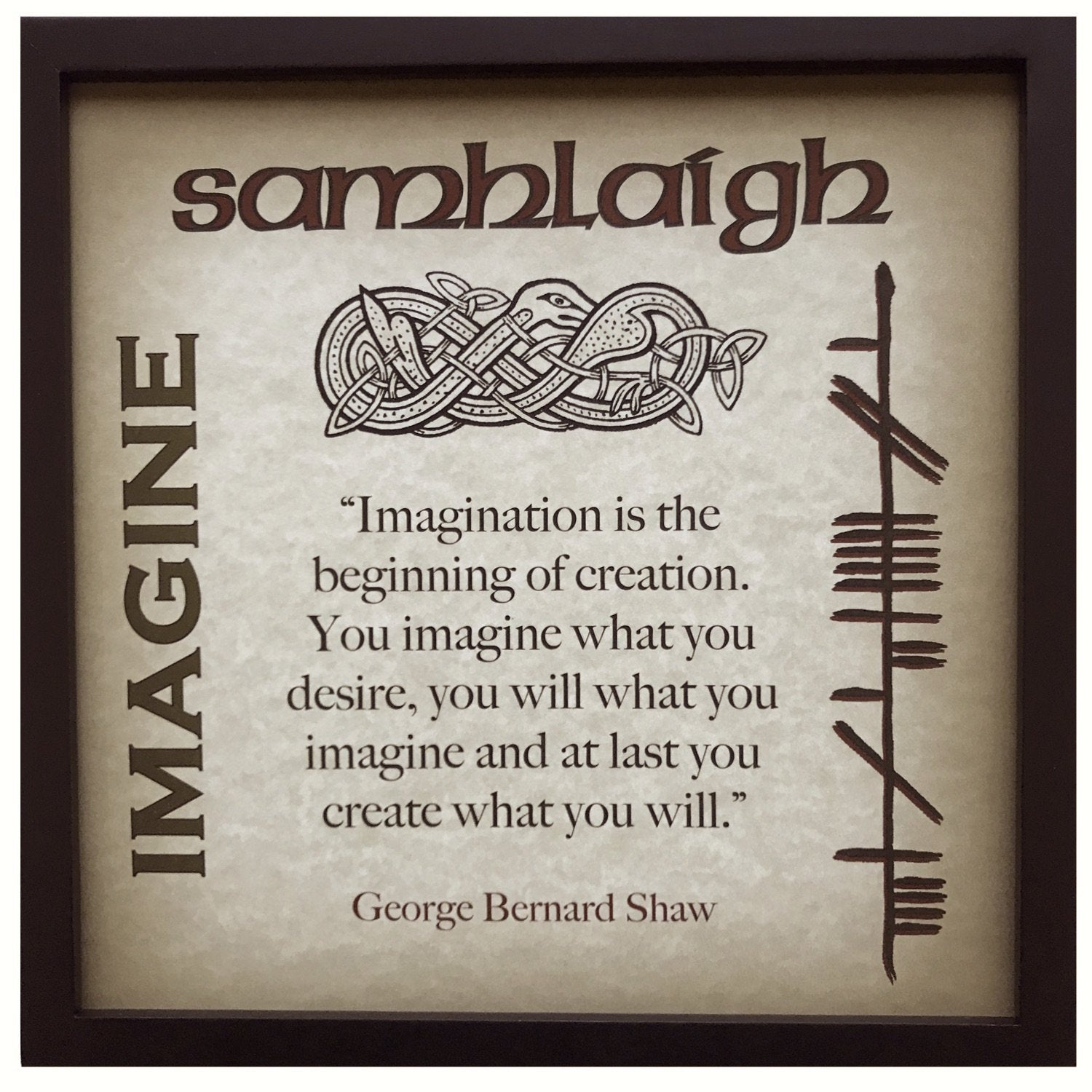 Imagine Samhlaigh George Bernard Shaw Ogham Framed Print