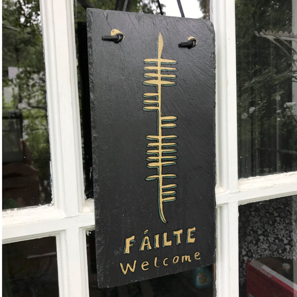 Welcome (Fáilte) Slate Plaque