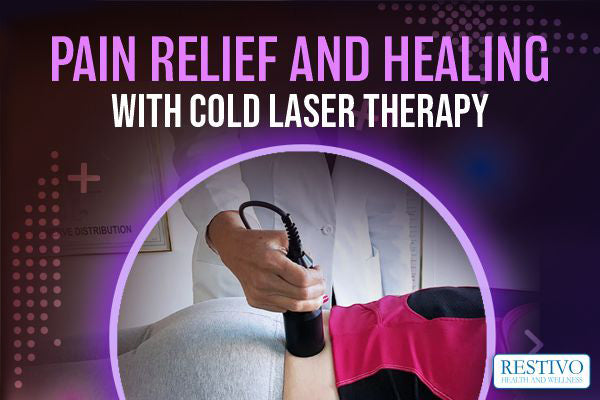 PAIN RELIEF AND HEALING WITH COLD LASER THERAPY