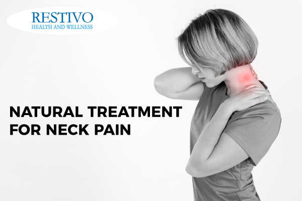 NATURAL TREATMENT FOR NECK PAIN: FROM A BAD SLEEP POSITION