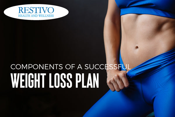 COMPONENTS OF A SUCCESSFUL WEIGHT LOSS PLAN