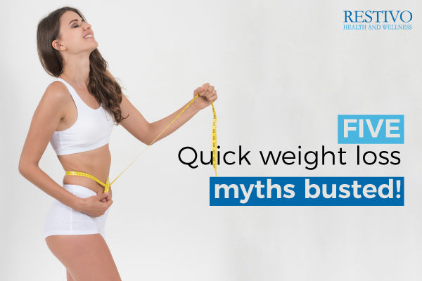 5 Quick weight-loss myths busted! from Dr Restivo