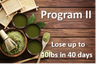 Offer II: Weight Loss Reboot Program Lose up to 40 lbs in 40 Days 48% OFF+WLP40 Included     3 YEAR TEXTING SUPPORT INCLUDED-PRODUCTS LAST 14 WEEKS