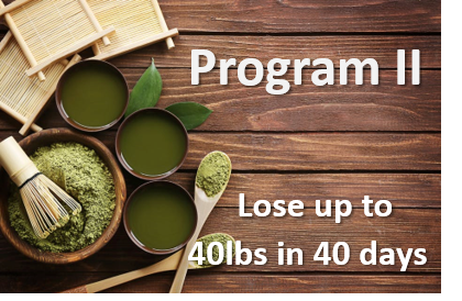 Program II: Weight Loss Program Lose up to 40 lbs in 40 Days