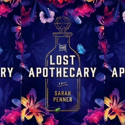 Sarah Penner's The Last Apothecary - An Ode to Women