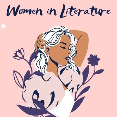 Women in Literature: A Discussion