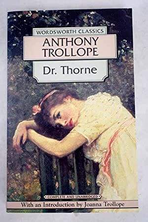 Dr. Thorne (Chronicles of Barsetshire #3)