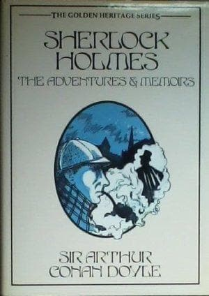 Sherlock Holmes: The Adventures And Memoirs