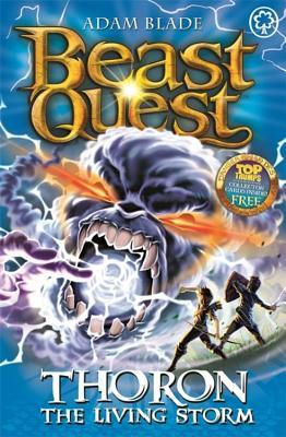 Thoron the Living Storm (Beast Quest #92)