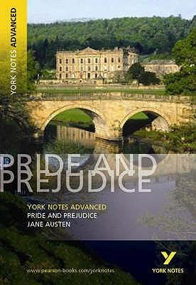"York Notes Advanced On ""Pride and Prejudice"", Jane Austen (York Notes Advanced)"