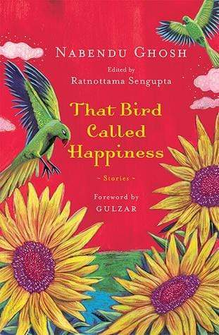 That Bird Called Happiness: Stories