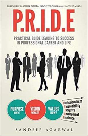 Pride: Practical Guide Leading to Success in Professional Career and Life