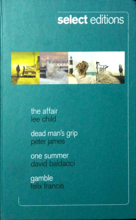 Select Editions: The Affair, Dead man's Grip, One Summer, Gamble