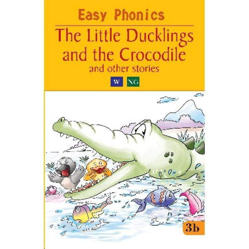 The Little Ducklings And The Crocodile And Other Stories - Easy Phonics