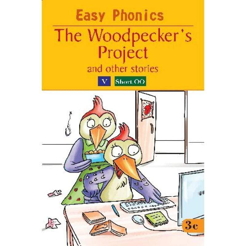 The Woodpecker's Project And Other Stories - Easy Phonics