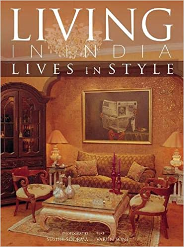 Living in India: Lives in Style