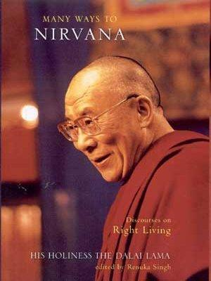 Many Ways to Nirvana: Discourses on Right Living