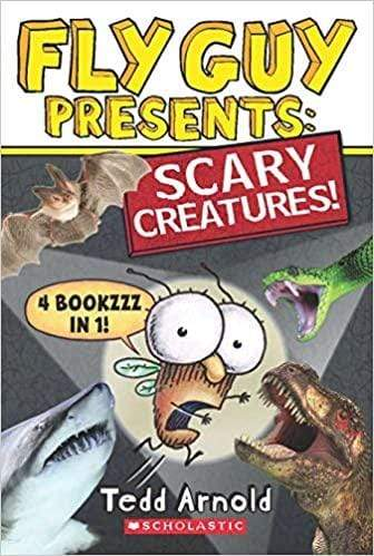 Fly Guy Presents: Scary Creatures! (4 Bookzzz In 1)