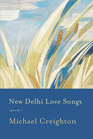 New Delhi Love Songs: Poems