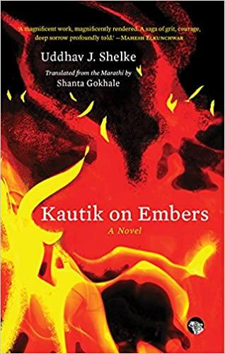 Kautik on Embers: A Novel