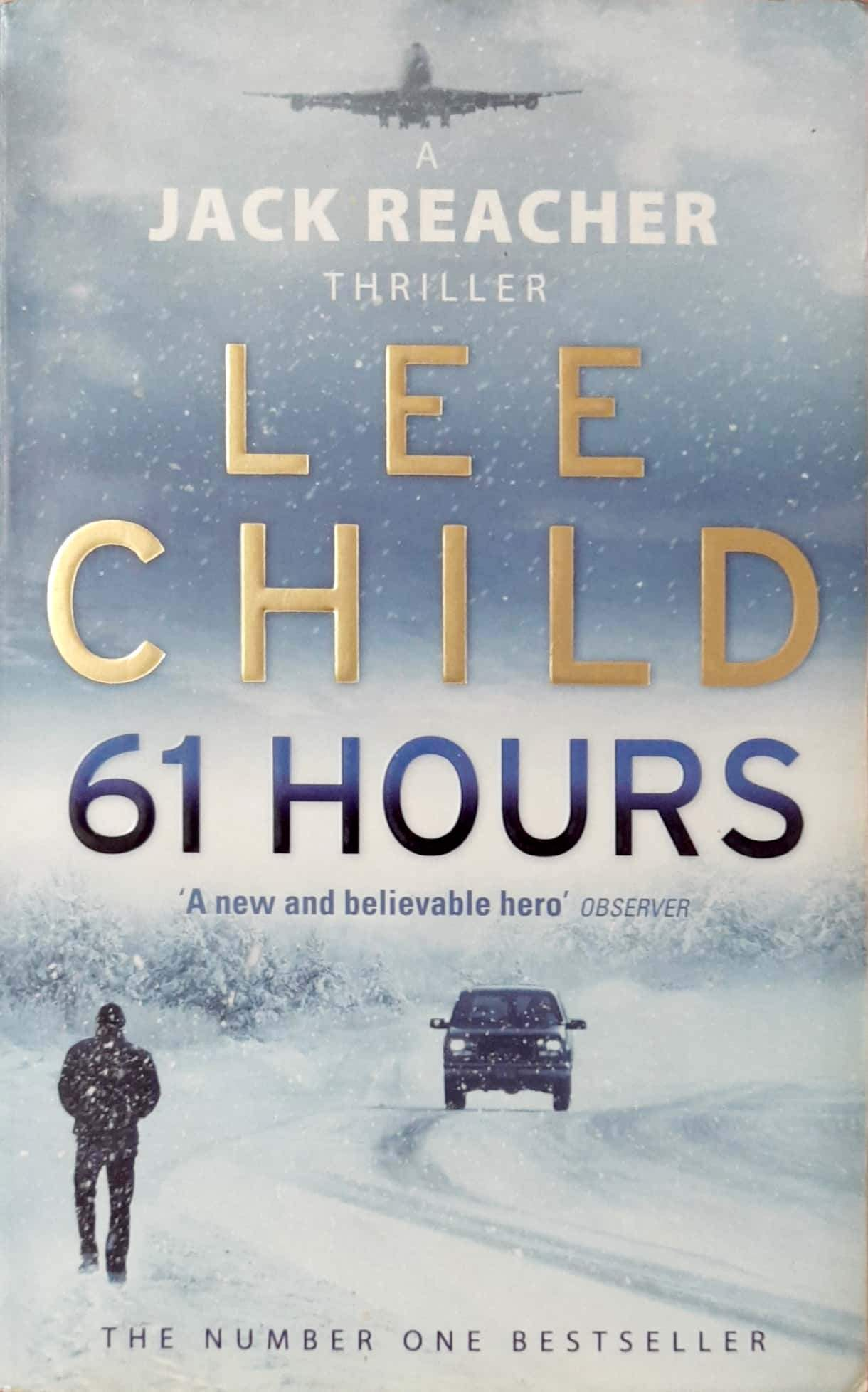 Buy 61 Hours (Jack Reacher #14) book online at low prices in India | Books Bookish Santa