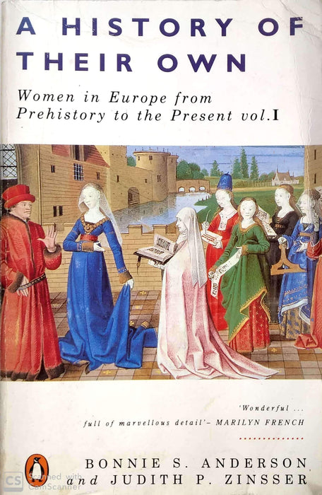 A History of Their Own, Volume 1: Women in Europe from Prehistory to the Present