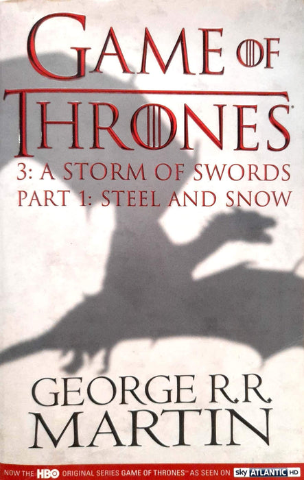 A Storm of Swords, Part One: Steel and Snow (A Song of Ice and Fire #3A)