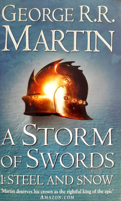 A Storm of Swords: Steel and Snow (A Song of Ice and Fire #3A)