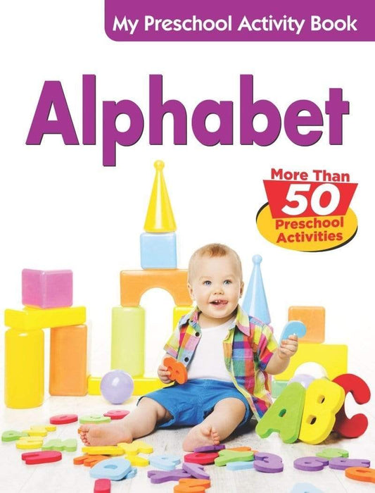 Alphabet - My Preschool Activity Book (My Preschool Activity Books)
