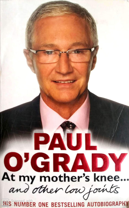 At My Mother's Knee...: And Other Low Joints (Paul O'Grady Autobiography #1)