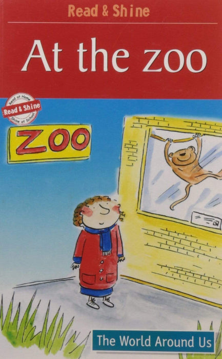 At The Zoo - Read & Shine (Read and Shine: Graded Readers)