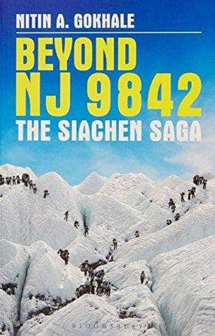 Buy Beyond NJ 9842 The Siachen Saga Book Online at Low Prices in India Book IBD 9789385436123