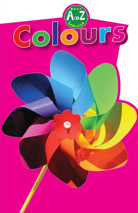 Buy Colours (A to Z Learning Series) Book Online at Low Prices in Book Bookish Santa 9788131932247